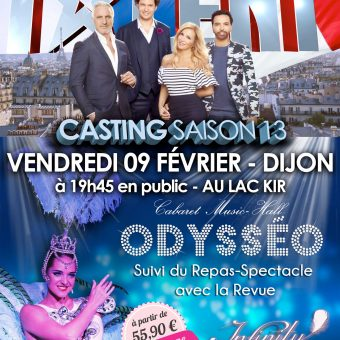 Casting La France a un Incroyable Talent + Repas-Spectacle Cabaret Dijon Bourgogne